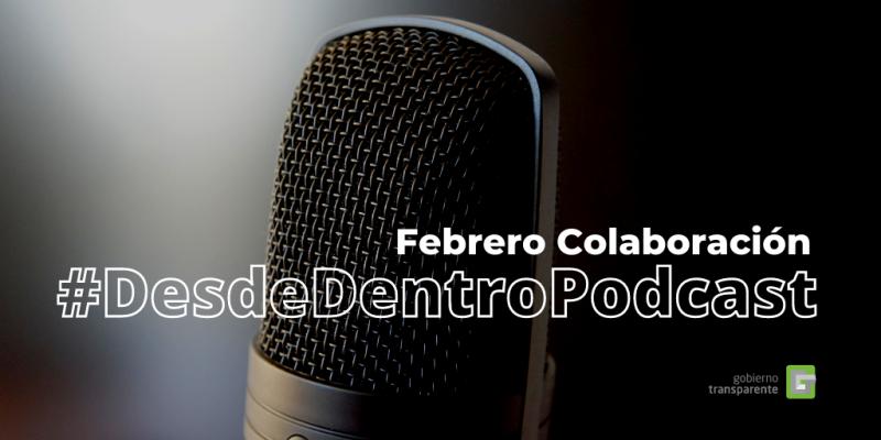 La colaboración en #DesdeDentroPodcast